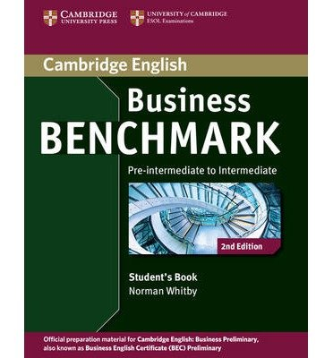 [(Business Benchmark Pre-intermediate to Intermediate Business Preliminary Student's Book)] [Author: Norman Whitby] published on (October, 2013)
