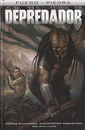 Depredador. Fuego y Piedra 4 por Christopher Sebela, John Lucas Joshua Williamson