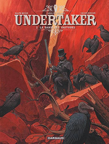 Undertaker - tome 2 - La danse des vautours