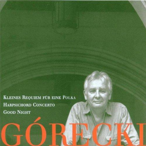GORECKI - Kleines Requiem für eine Polka Op.66
