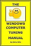 The Windows Computer Tuning Manual