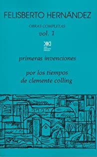 Obras completas Volumen 1 par Felisberto Hernández
