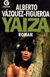 Yaiza - Alberto Vázquez-Figueroa, Alberto Vazquez- Figueroa