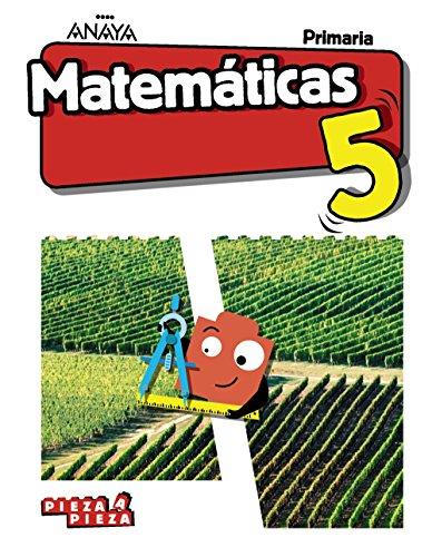 Matemáticas 5. (Pieza a Pieza)(primero,segundo y tercer trimestre)