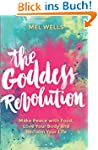 Goddess Revolution, The: Make Peace w...