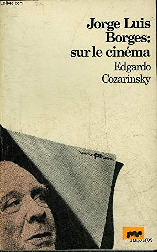 Jorge Luis Borges : sur le cinma