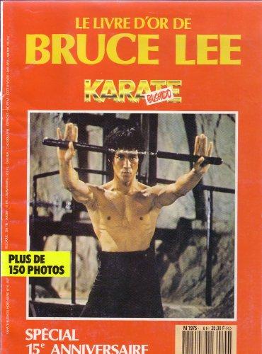 Le livre d'or de Bruce Lee, Karate Bushido hors série n° 6