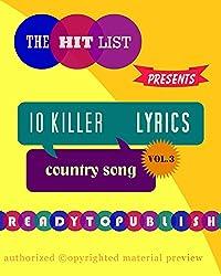 10 Killer Country Song Lyrics: Vol. 3 (English Edition)