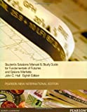 Students Solutions Manual and Study Guide for Fundamentals of Futures and options markets:Pearson New International Edition