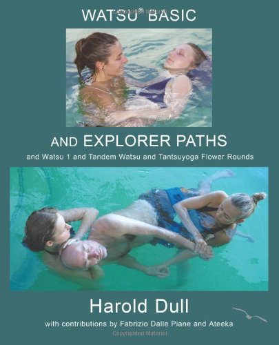 Watsu Basic and Explorer Paths