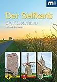 Der Selfkant: Ein Kulturraum - Helmut Binkowski