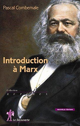 Introduction à Marx par Pascal Combemale
