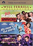 Will Ferrell 2011 Collection: Old School (Unrated) / Blades Of Glory / A Night At The Roxbury (Exclusive) (Widescreen)