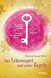 Das Lebensspiel und seine Regeln: Das geheime Tor zu Fortschritt und Erfolg. Die Kraft des gesprochenen Wortes. Dein Wort ist dein Zauberstab. (German Edition)
