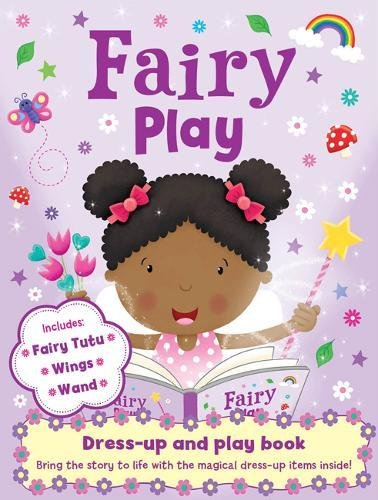 Fairy Play (Play Book Dress-Up)