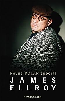 Revue Polar Spécial James Ellroy par [Ellroy, James]