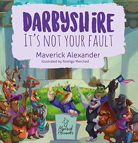 Darbyshire: It's Not Your Fault (English Edition)