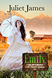Emily - Come By Chance Mail Order Brides: Sweet Montana Western Bride Romance (Come-By-Chance Mail Order Brides Book 2) (English Edition)