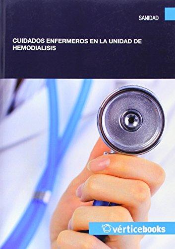 Cuidados enfermeros en la unidad de hemodiálisis (Sanidad) por Francisco Lorenzo Tapia