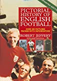 Pictorial History of English Football