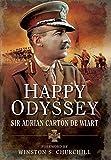 Happy Odyssey by Adrian Carton de Sir Wiart (19-Jul-2007) Paperback