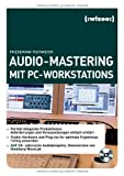 Audio-Mastering mit PC-Workstations