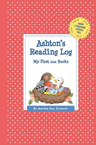 Ashton's Reading Log: My First 200 Books (Gatst) (Grow a Thousand Stories Tall)