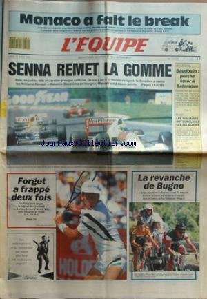 EQUIPE (L') [No 14078] du 12/08/1991 - monaco afait le break - senna remet la gomme - prix de hongrie - mansell est a 12 points - tennis - forget a frappe 2 fois - cyclisme - la revanche de bugno - athletisme - baudouin - perche en or a salonique - rugby - les wallabies ont surclasse les all balcks - par Collectif