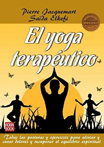 El Yoga Terapeutico (Masters/Salud) por Pierre Jacquemart