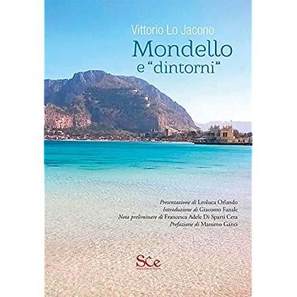 Mondello E «Dintorni». Ediz. Illustrata