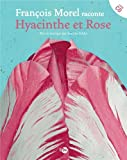 Hyacinthe et Rose (1CD audio)