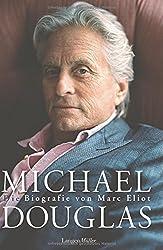 Michael Douglas: Die Biografie