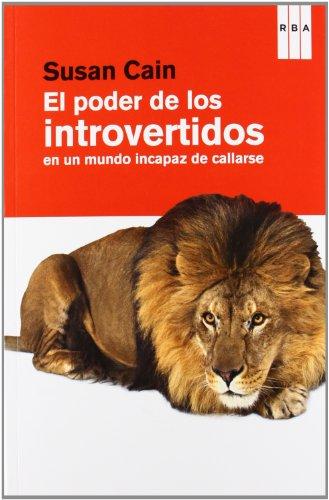 El poder de los introvertidos (DIVULGACIÓN) por SUSAN CAIN