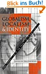 Globalism, Localism and Identity: New...