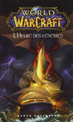 World of warcraft : L'heure des tnbres