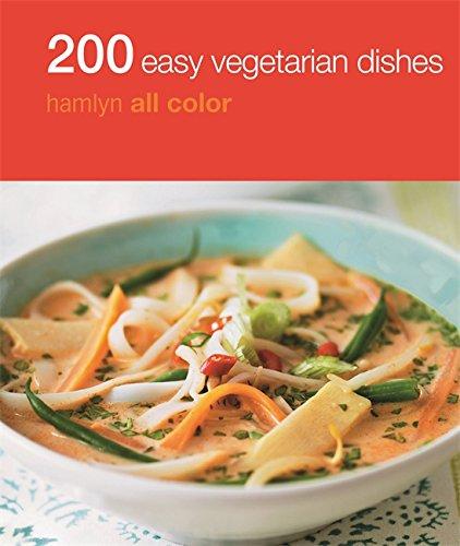 200 Easy Vegetarian Dishes (Hamlyn All Color)
