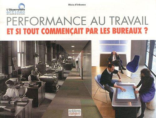 Performance au travail : Et si tout commençait par les bureaux ?