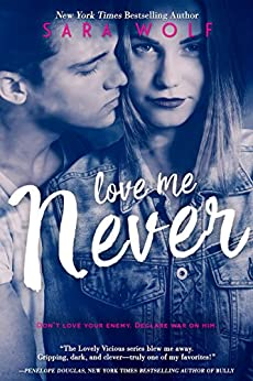 Love Me Never (Lovely Vicious Book 1) (English Edition)