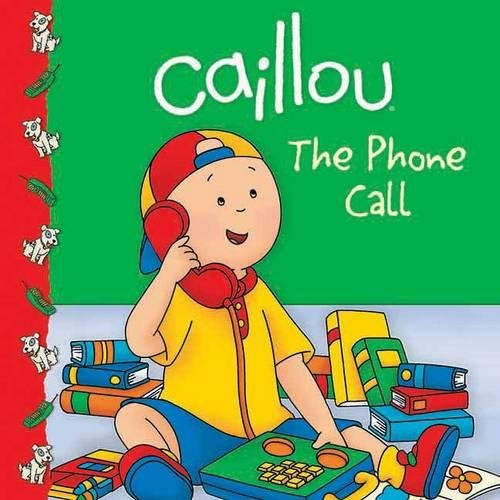 Caillou the Phone Call: The Phone Call