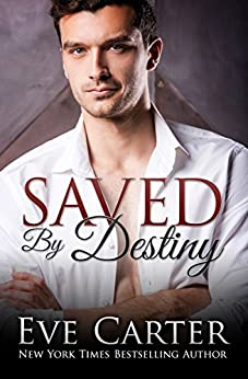 Saved By Destiny (Aedyn Book 3) by [Carter, Eve]