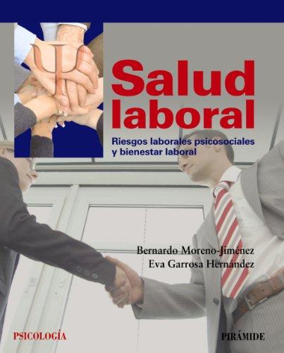 Salud laboral: Riesgos laborales psicosociales y bienestar laboral (Psicología)