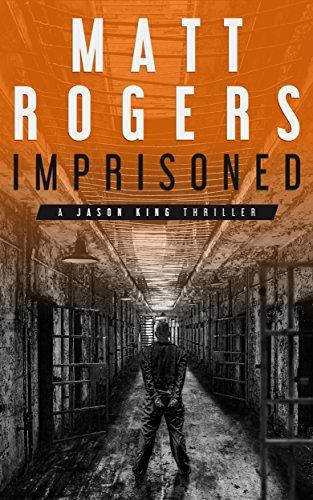 imprisoned-a-jason-king-thriller-jason-king-series-book-2