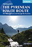 The Pyrenean Haute Route: The HRP high-level trail through the Pyrenees