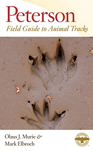 Peterson Field Guide to Animal Tracks: Third Edition (Peterson Field Guides, Band 3)