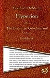 Hyperion oder Der Eremit in Griechenland - Großdruck: 1. & 2. Band - Friedrich Hölderlin