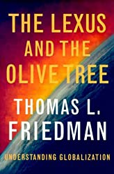 The Lexus and the Olive Tree by Thomas L. Friedman (1999-04-21)