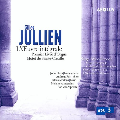 Gilles Jullien: Das Orgelwerk