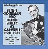 Benny Goodman & Glenn Miller at Carnegie Hall 1939