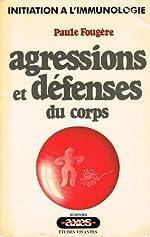 Agressions et défenses du corps de Paule Fougère