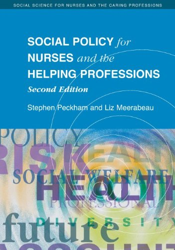 Social Policy for Nurses and the Helping Professions (Social Science for Nurses and the Carin)